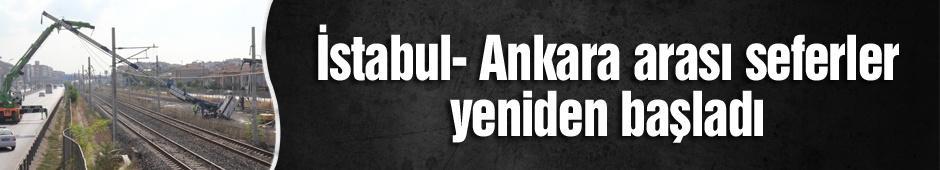 İstabul- Ankara arası seferler yeniden başladı