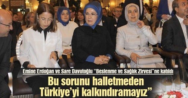"""Emine Erdoğan ve Sare Davutoğlu """"Beslenme ve Sağlık Zirvesi""""ne katıldı"""