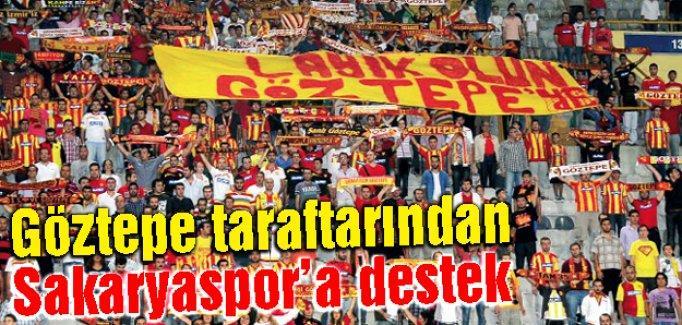 Göztepe taraftarından Sakaryaspor'a destek