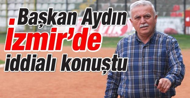 İzmir'e kazanmak için geldik!