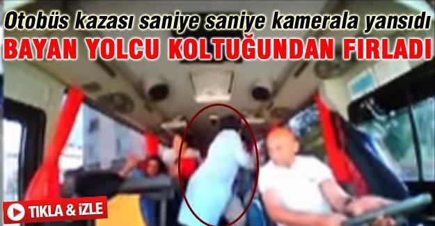 Otobüs kazası saniye saniye kameralara yansıdı