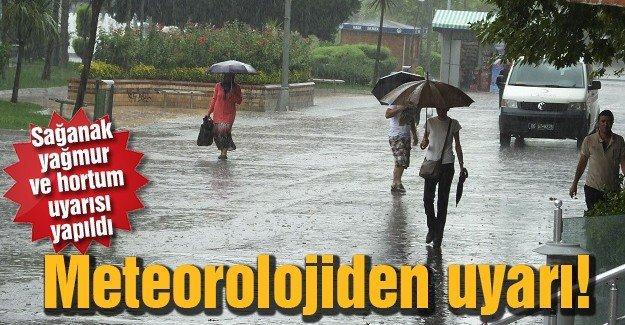 Sağanak yağmur ve hortum uyarısı yapıldı