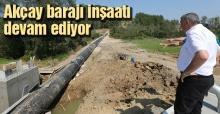Başkan Toçoğlu baraj inşaatında çalışmaları inceledi