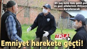 65 yaş üstü tüm şehit polis ve gazi ailelerinin ihtiyaçları karşılanacak