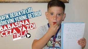 Minik Trafik Dedektifi Çınar babasına ceza yazdı