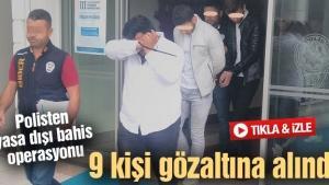 Polisten yasa dışı bahis operasyonu