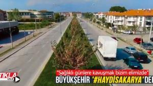 Büyükşehir '#HaydiSakarya' dedi