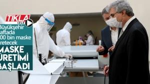 Büyükşehir haftada 100 bin maske üretecek