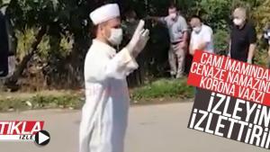 Cami imamından cenaze namazında korona vaazı