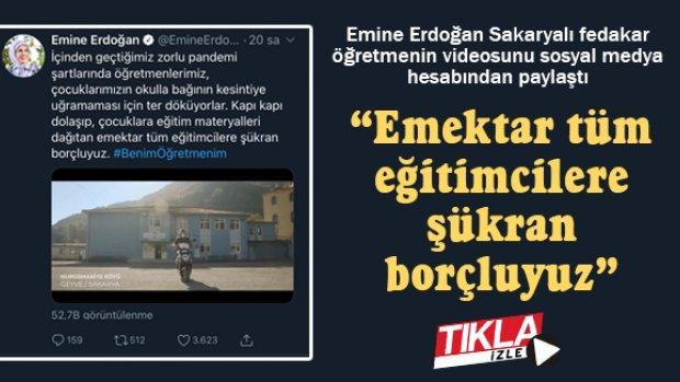 Emine Erdoğan Sakaryalı fedakar öğretmenin videosunu paylaştı