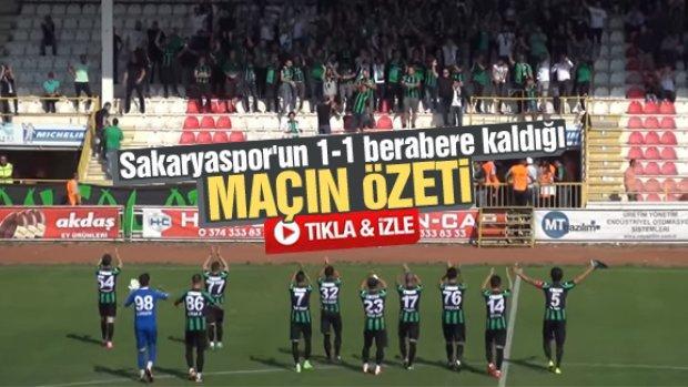 Sakaryaspor'un 1-1 berabere kaldığı maçın özeti