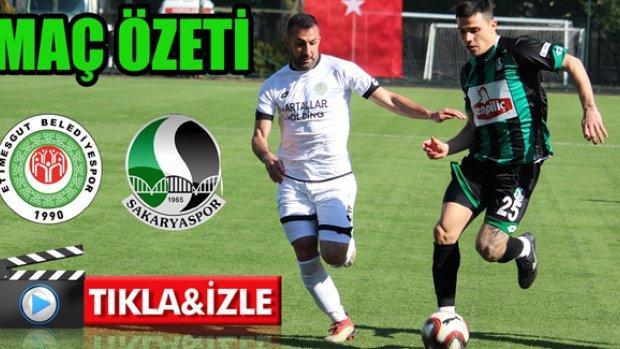 Etimesgut Belediyespor- Sakaryaspor maç özeti