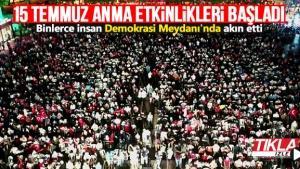 Demokrasi Meydanı'nda anma etkinlikleri başladı