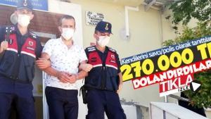 Kendini savcı olarak tanıtıp Sakaryalı çifti 270 bin lira dolandırdı