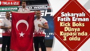 Sakaryalı Fatih Erman Kickboks'ta dünya 3.'sü oldu