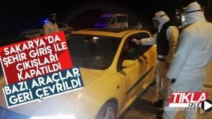 Sakarya'da şehir giriş ile çıkışları kapatıldı