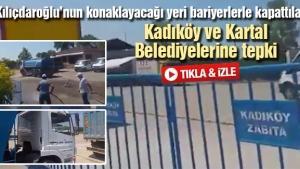 Kadıköy ve Kartal Belediyelerine tepki