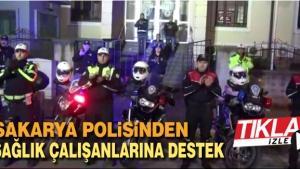 Sakarya polisinden sağlık çalışanlarına destek