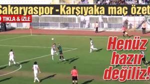 Sakaryaspor-Karşıyaka maç özeti