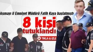 8 kişi tutuklanarak cezaevine gönderildi